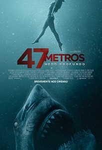 47 METROS: MEDO PROFUNDO