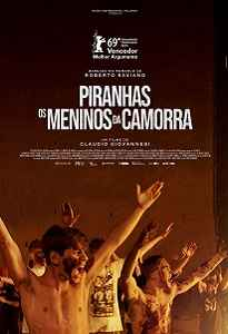 PIRANHAS - OS MENINOS DA CAMORRA