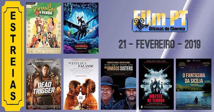 Estreias de filmes nos cinemas portugueses: 21 de fevereiro de 2019