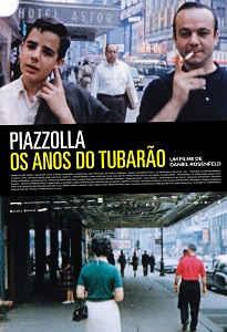 Poster do filme Piazzolla - Os Anos do Tubarão