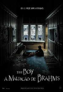 Poster do filme The Boy: A Maldição de Brahams