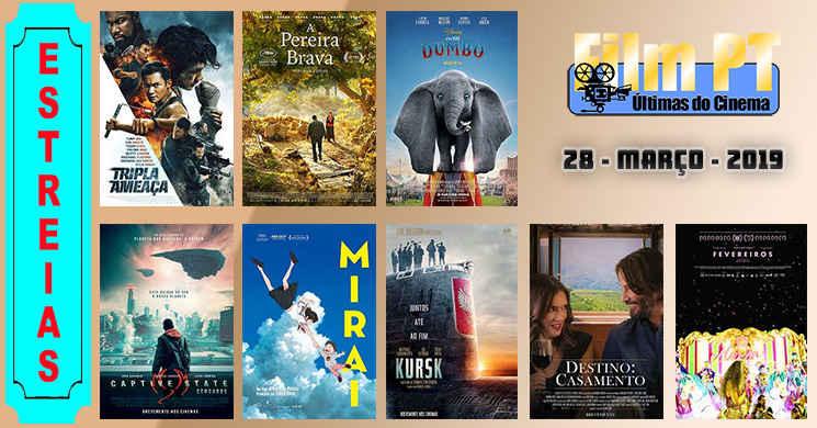 Estreias de filmes nos cinemas portugueses: 28 de março de 2019