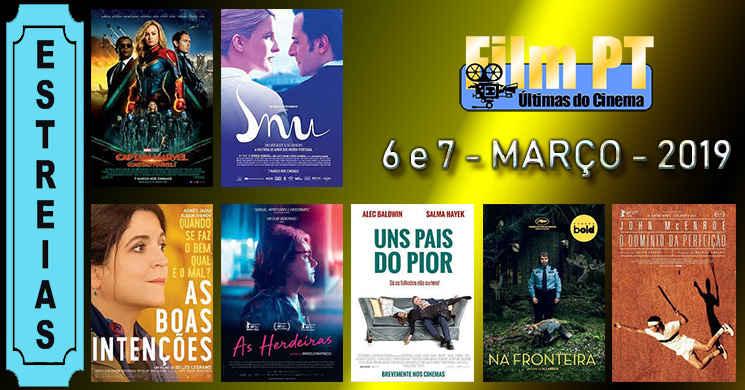 Estreias de filmes nos cinemas portugueses: 6 e 7 de março de 2019