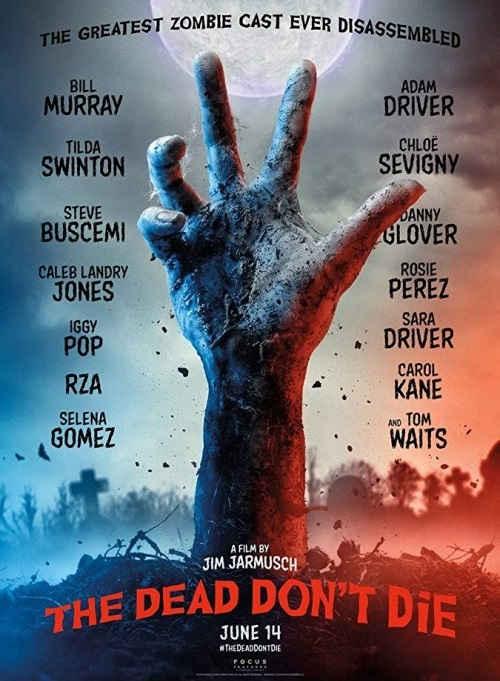 Poster do filme The Dead Don't Die