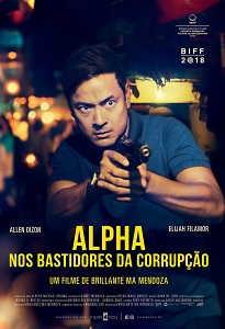 Poster do filme Alpha: Nos Bastidores da Corrupção