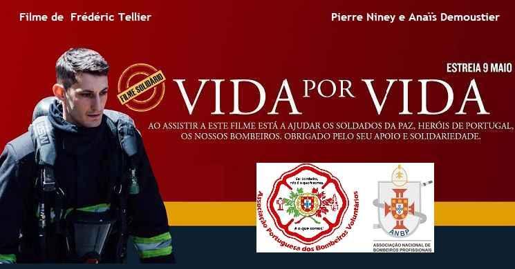 Vida por Vida filme solidário para ajudar os bombeiros portugueses