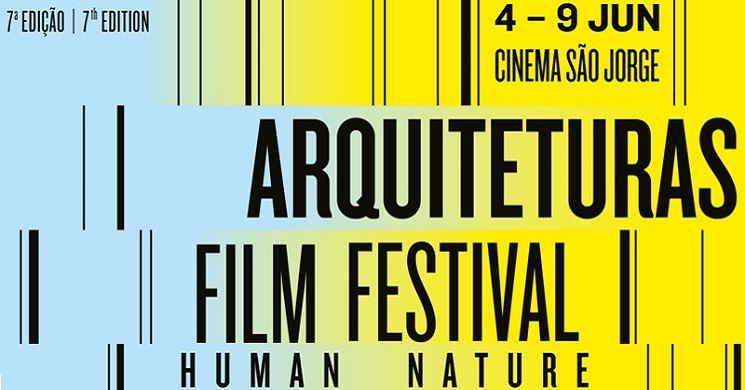 7ª edição do Arquiteturas Film Festival. De 4 a 9 de junho no Cinema São Jorge