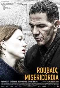 Poster do filme Roubaix, Misericórdia