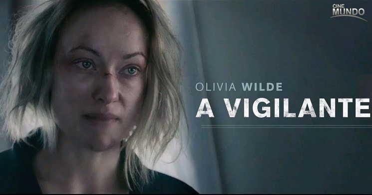 Olivia Wilde é uma mulher vítima de violência doméstica no trailer português do thriller