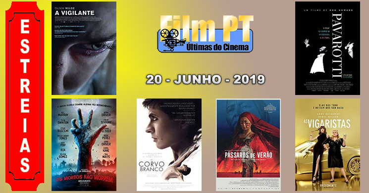 Estreias de filmes em Portugal: 20 de junho de 2019