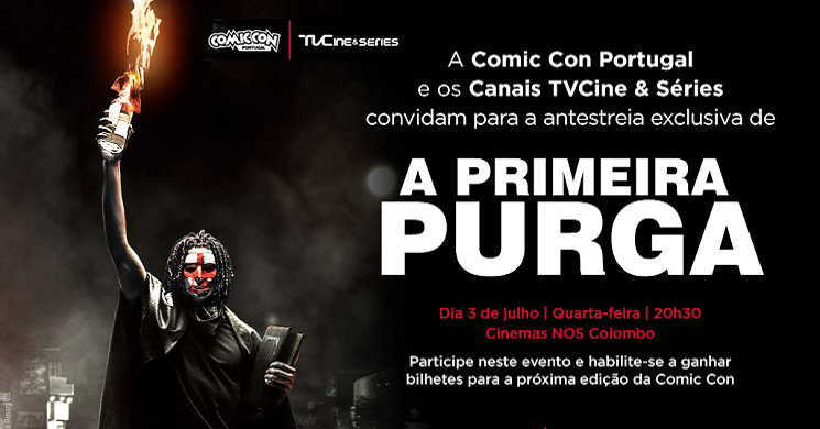 Canais TvCine & Séries e a Comic Con Portugal promovem a antestreia exclusiva em cinema de