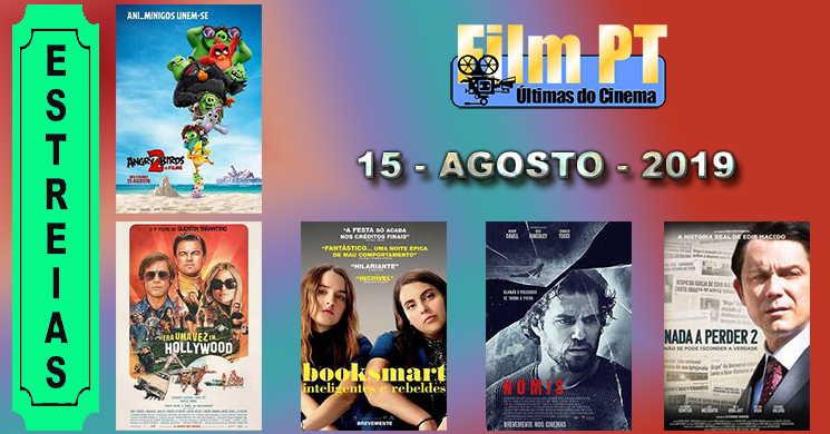 Estreias de filmes nos cinemas portugueses: 15 de agosto de 2019