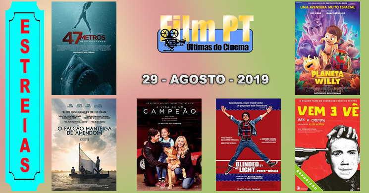 Estreias de filmes nos cinemas portugueses: 29 de agosto de 2019