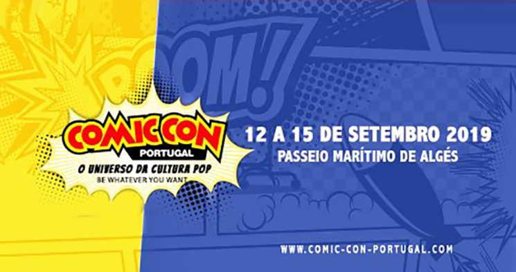 Comic Con Portugal: O maior evento de Cultura Pop do país está de regresso para a 6ª edição