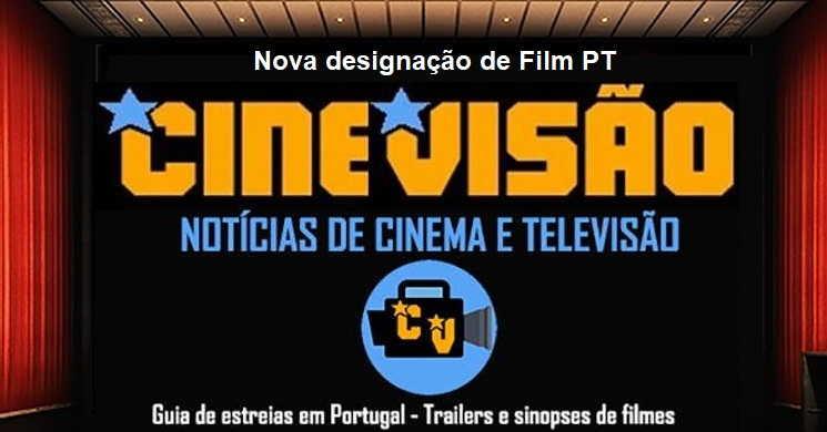 Mudança de domínio: Film PT vai de mudar de nome e passará a designar-se Cinevisão