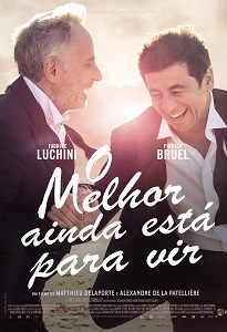 Poster do filme O Melhor Ainda Está Para Vir