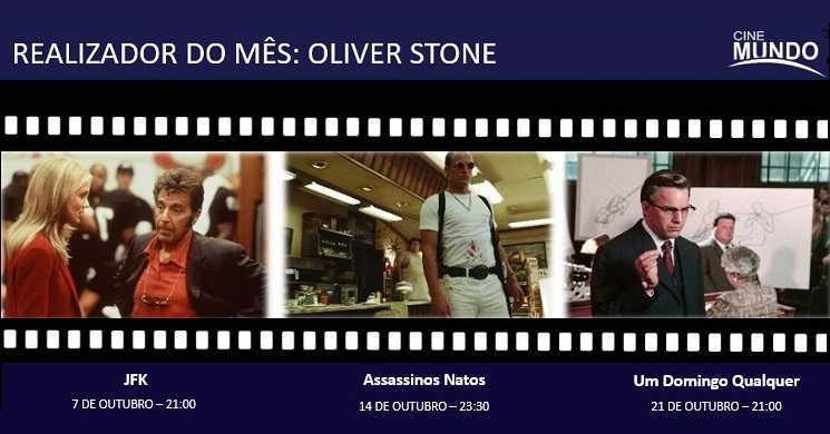 Oliver Stone é o realizador do mês de outubro Canal Cinemundo