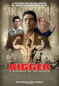 Poster do filme Bigger: A História de Joe Weider