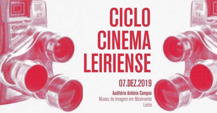 Ciclo Cinema Leiriense: Iniciativa do Leiria Film Fest junta filmes, público e realizadores