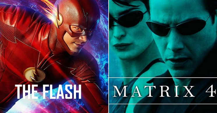 Datas de estreia dos filmes The Flash e Matrix 4
