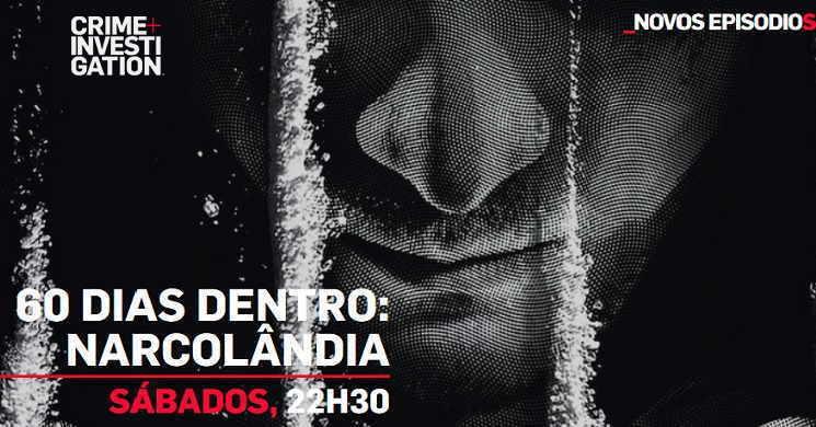 Estreia da série 60 Dias Dentro: Narcolândia
