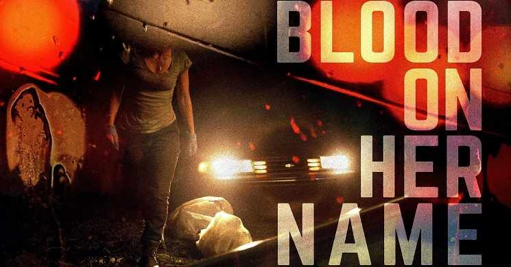 BLOOD ON HER NAME (2019) - Trailer oficial