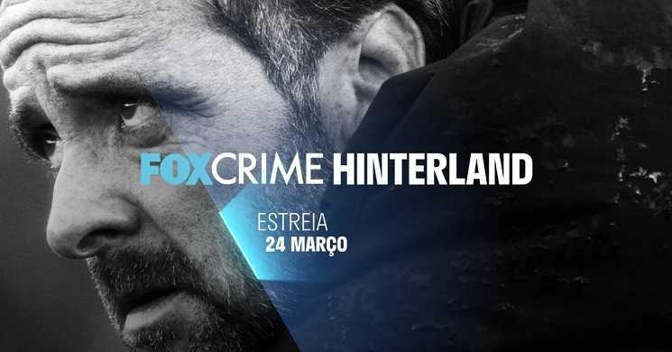 Estreia da série Hinterland no FOX Crime