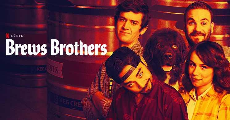 BREWS BROTHERS - Trailer oficial série Netflix