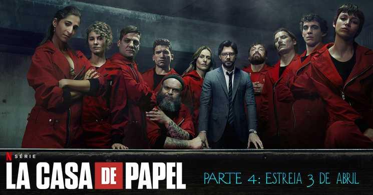 trailer português da série La Casa de Papel: Parte 4