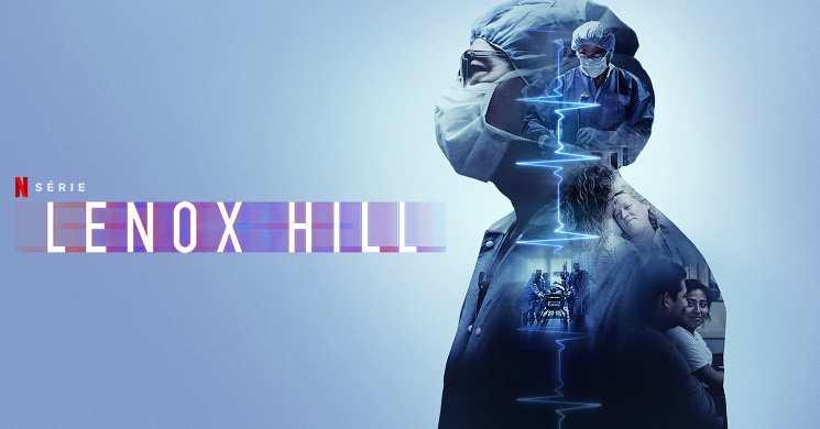 LENOX HILL - Trailer oficial da série Netflix