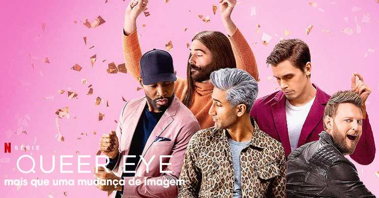 Trailer da série Queer Eye Temporada 5