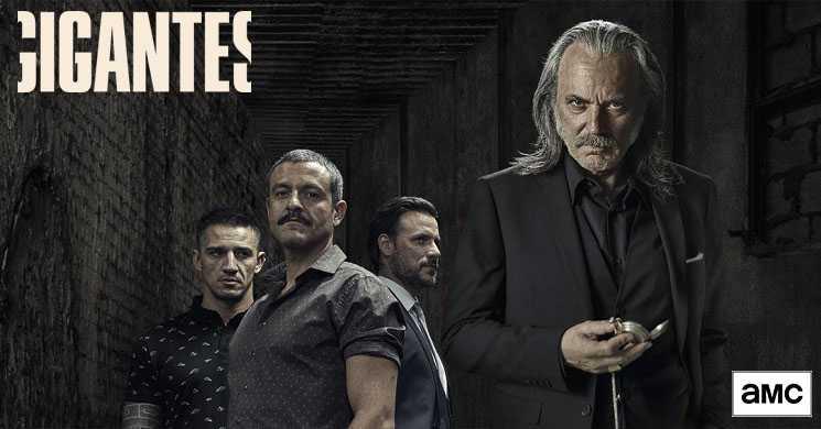 estreia da temporada 2 da serie Gigantes no AMC Portugal