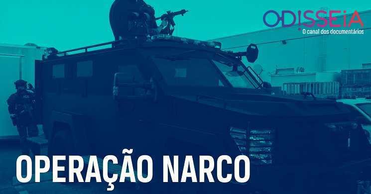 Operação NarcoT4 no canal Odisseia
