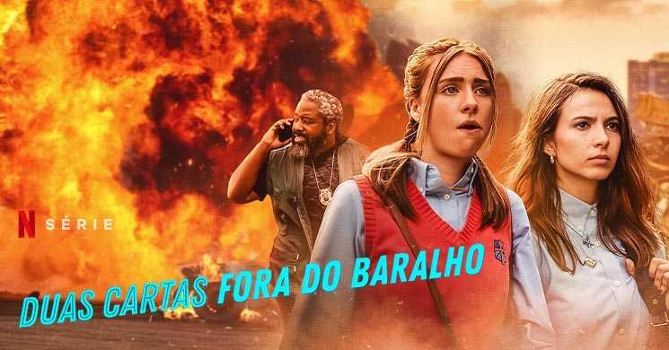 Trailer português da série Duas Cartas Fora do Baralho