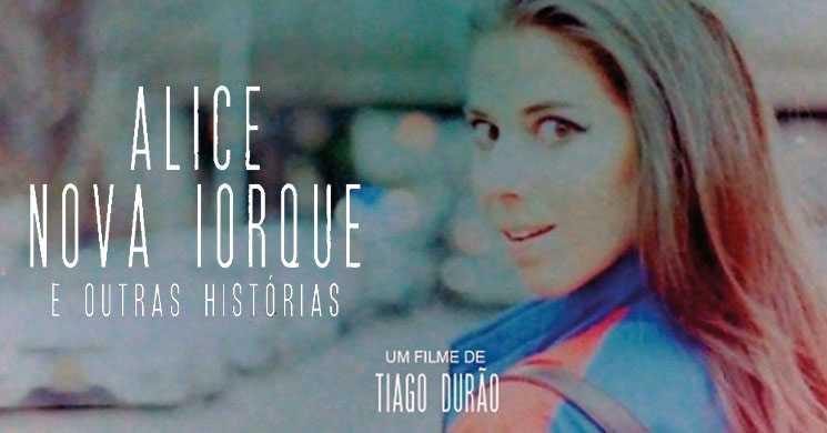 Estreia do filme português Alice Nova Iorque e Outras Histórias