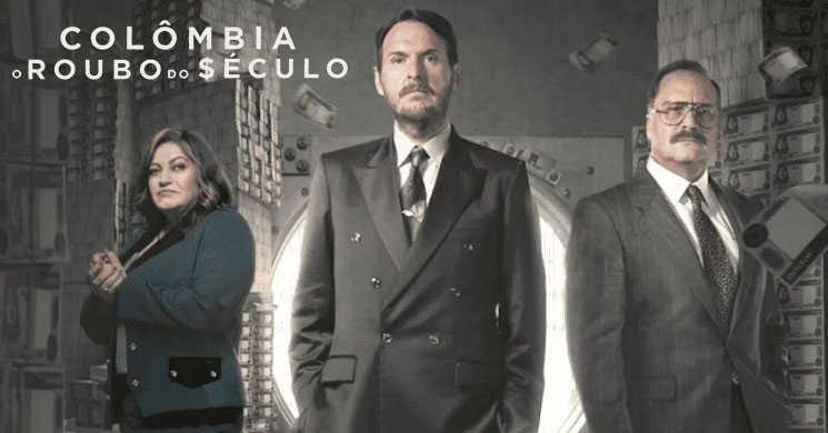 Netflix Portugal estreia a série Colombia: O Roubo do Século