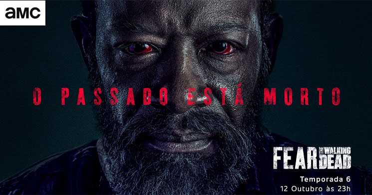 Poster nacional da T6 DA série Fear The Walking Dead