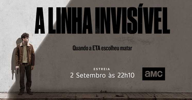 AMC Portugal estreia a série A Linha Invisível