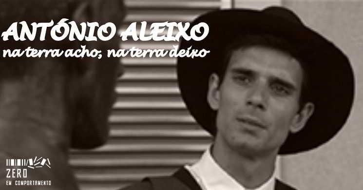 Filme Antonio Aleixo na Zero em Comportamento