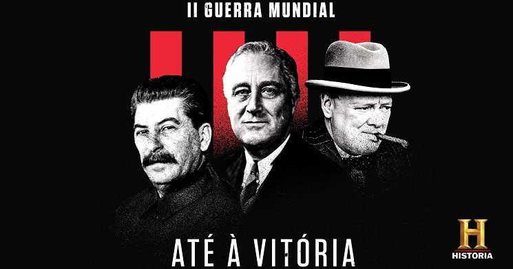 Canal História estreia II Guerra Mundial: Até à Vitória