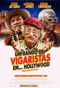 Poster do Filme Um Bando de Vigaristas em... Hollywood