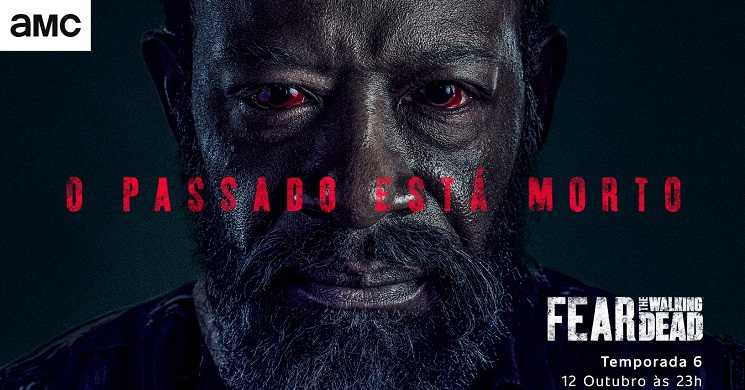 AMC Portugal estreia temporada 6 de Fear the Walking Dead