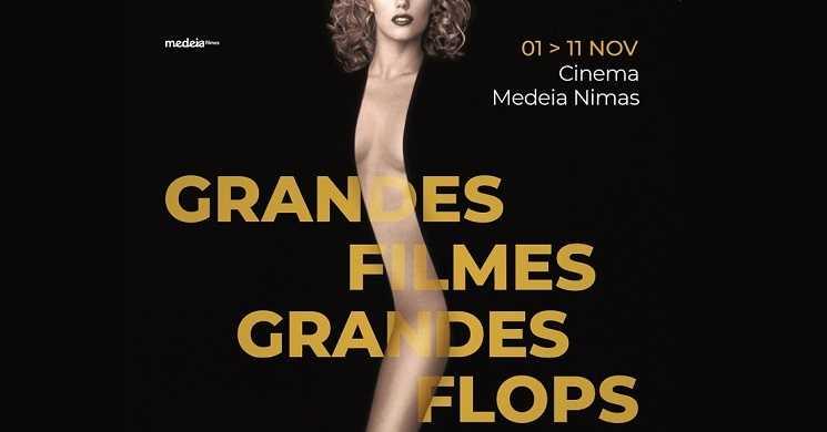 Ciclo de cinema Grandes Filmes, Grandes Flops