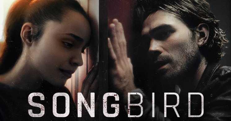 SONGBIRD - Trailer oficial
