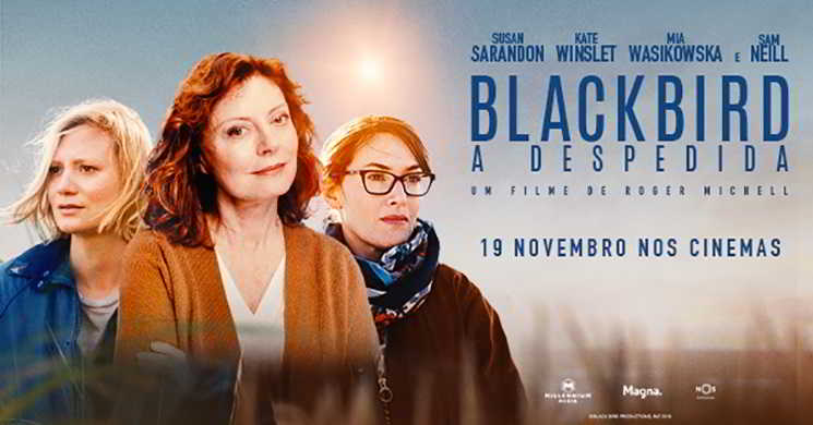 Estreia e trailer do filme Blackbird: A Despedida