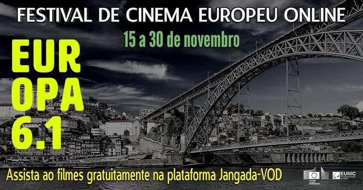 Europa 6.1: Festival de Cinema Europeu online e gratuito