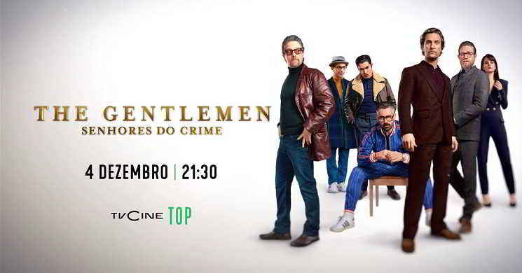 TVCine Top estreia The Gentlemen: Senhores do Crime