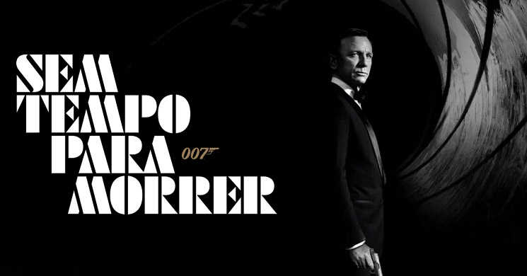 Adiada a estreia do filme 007 Sem Tempo para Morrer