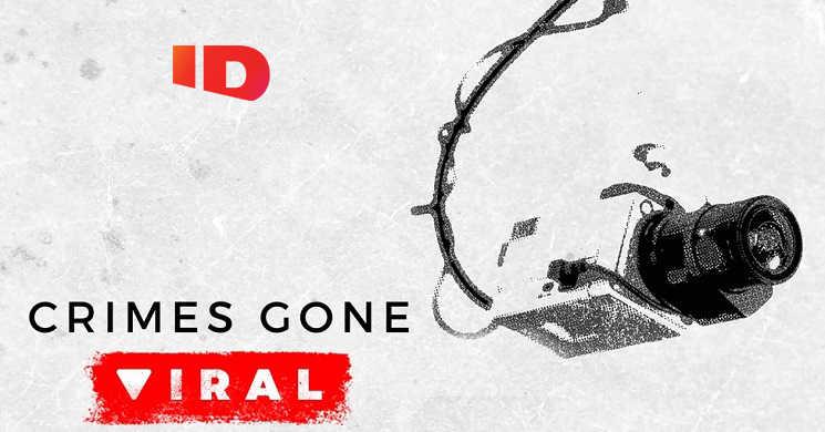 Canal ID estreia a série Crimes Gone Viral