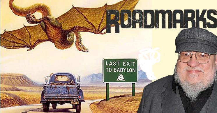 """George R.R. Martin vai desenvolver uma série adaptada de """"Roadmarks"""""""
